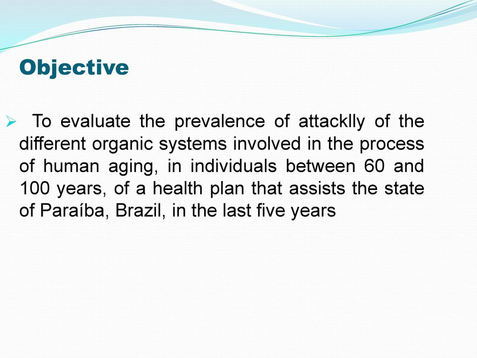 aging, in individuals between 60 and 100 years, of a health