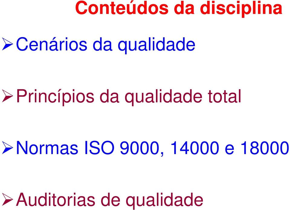 qualidade total Normas ISO 9000,