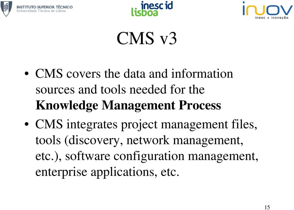 project management files, tools (discovery, network management,