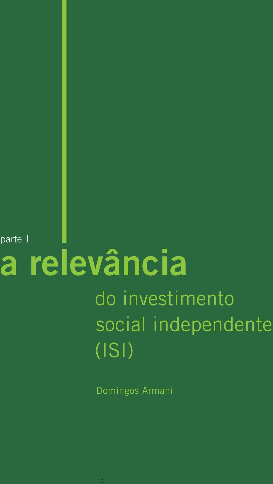social independente