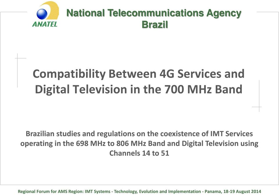 Services operating in the 698 MHz to 806 MHz Band and Digital Television using Channels 14 to 51