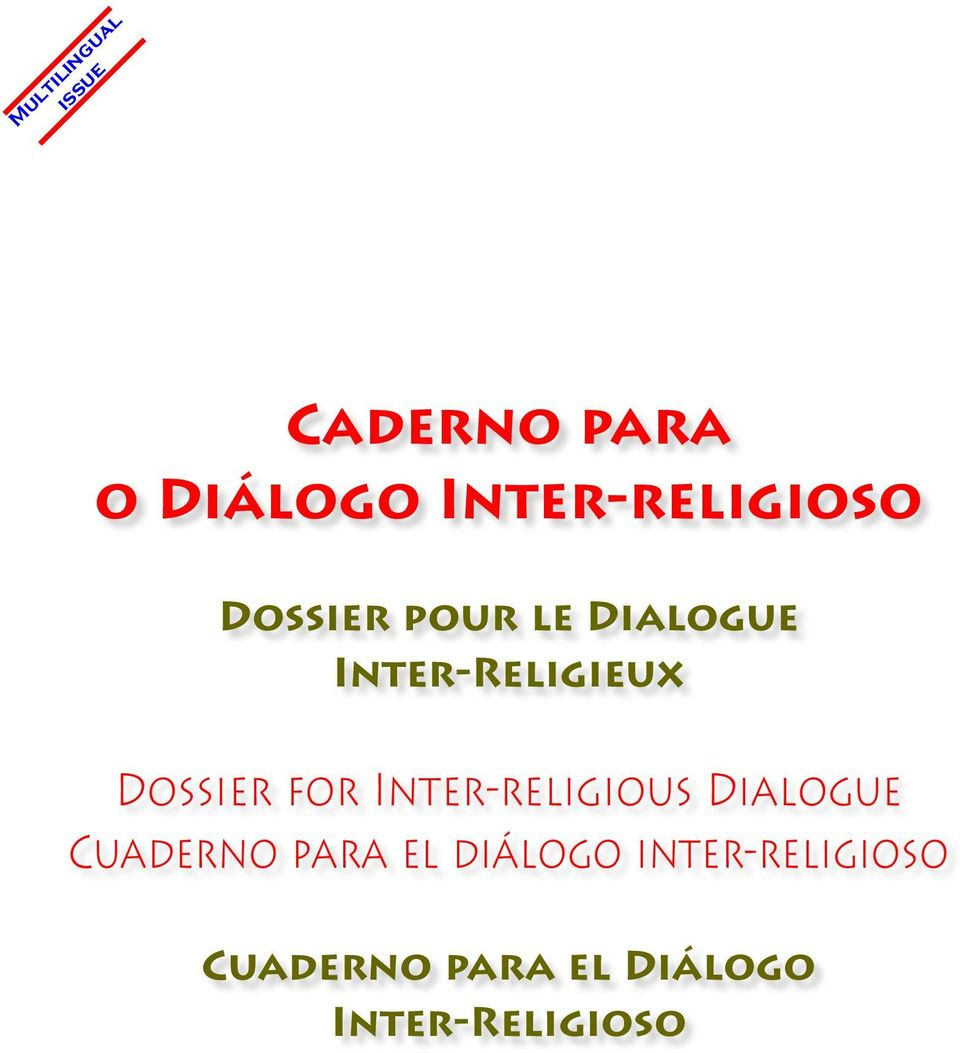 Inter-Religieux Dossier for Inter-religious Dialogue