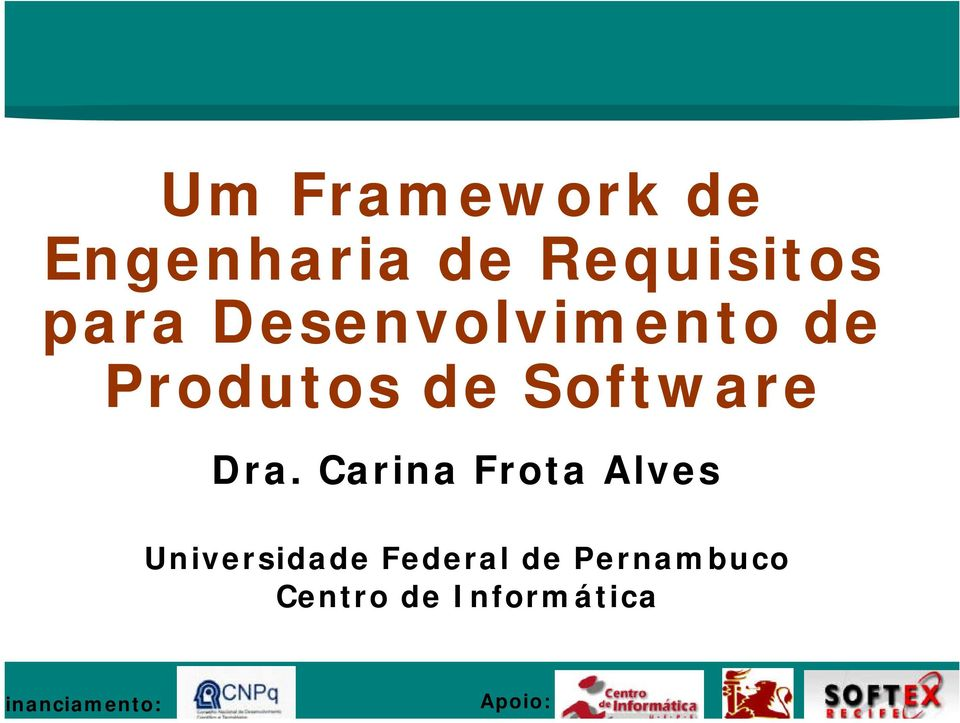 Carina Frota Alves Universidade Federal de