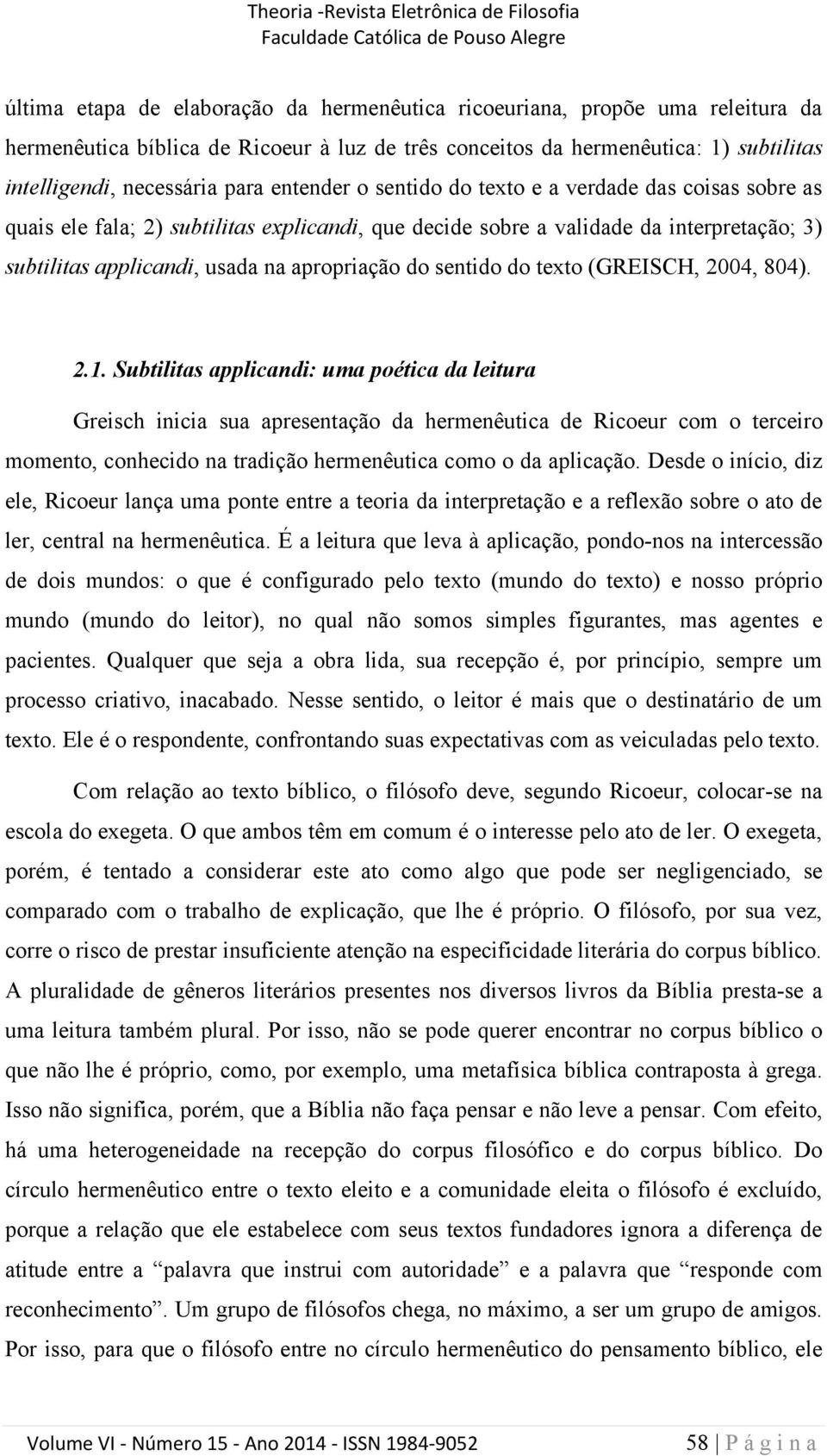 sentido do texto (GREISCH, 2004, 804). 2.1.