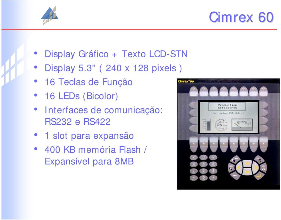 (Bicolor) Interfaces de comunicação: RS232 e RS422 1