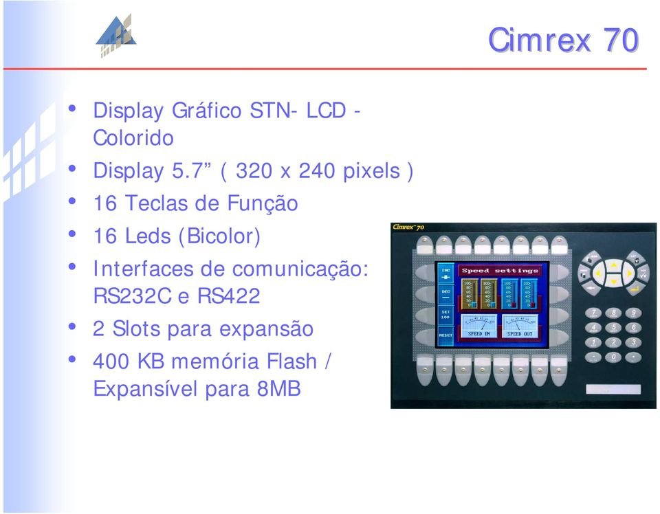 (Bicolor) Interfaces de comunicação: RS232C e RS422 2
