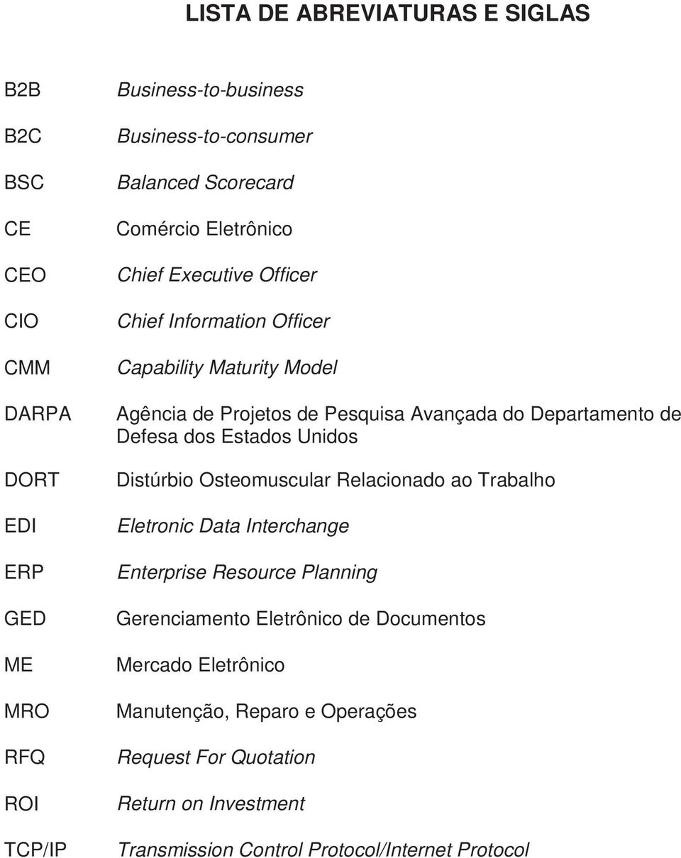 Departamento de Defesa dos Estados Unidos Distúrbio Osteomuscular Relacionado ao Trabalho Eletronic Data Interchange Enterprise Resource Planning