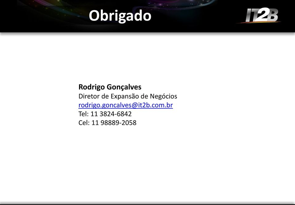 rodrigo.goncalves@it2b.com.