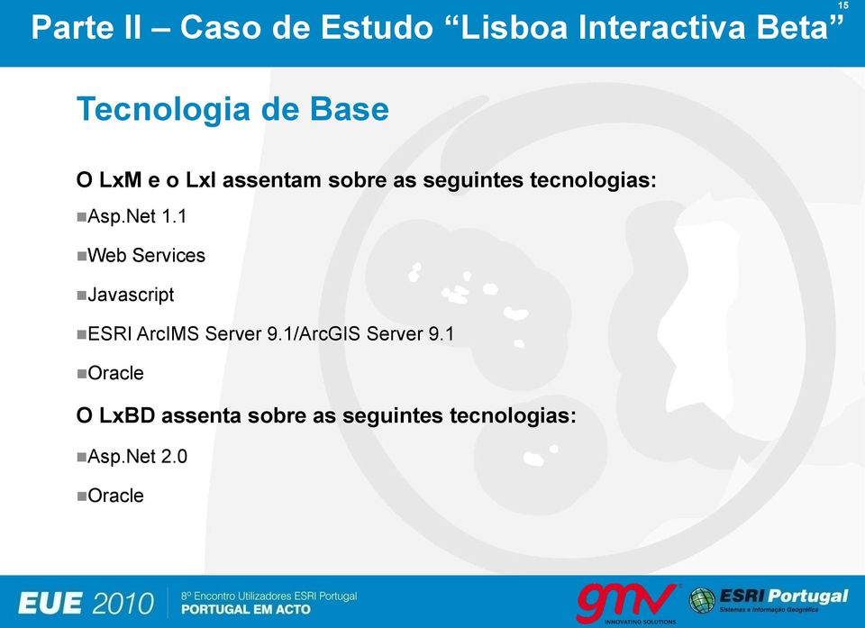 1 Web Services Javascript ESRI ArcIMS Server 9.