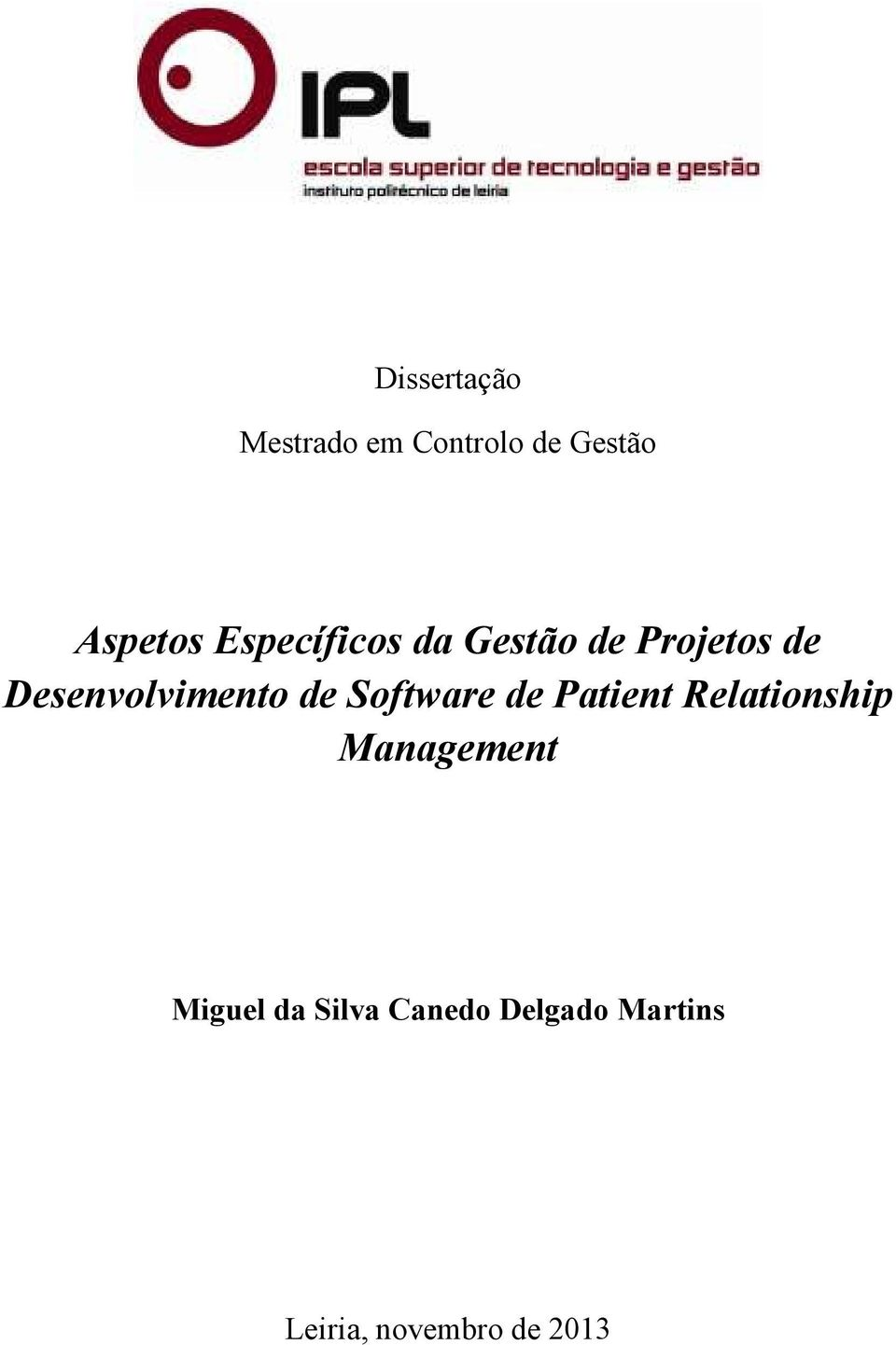 de Software de Patient Relationship Management Miguel