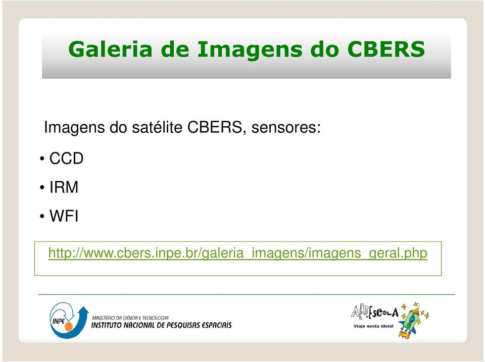 sensores: CCD IRM WFI http://www.