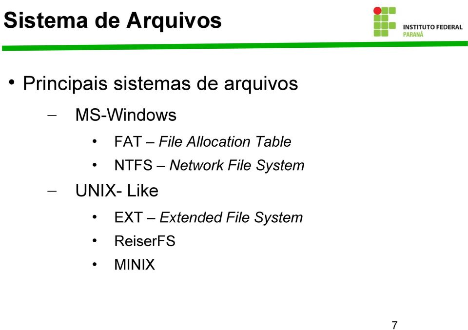 Allocation Table NTFS Network File System