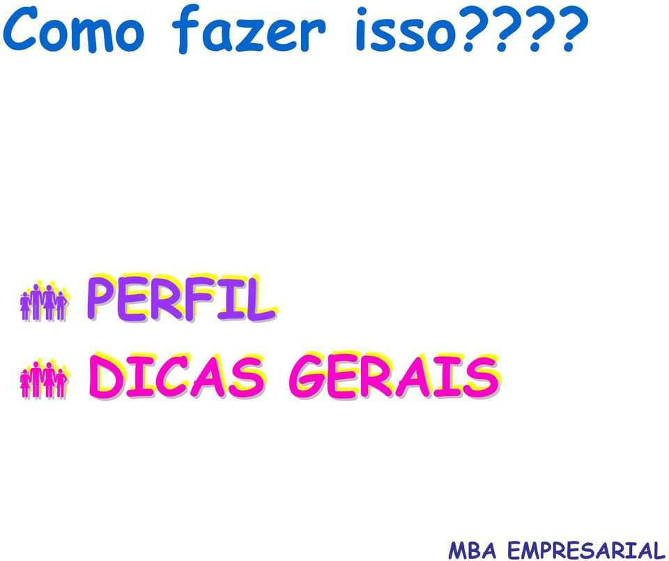 isso????