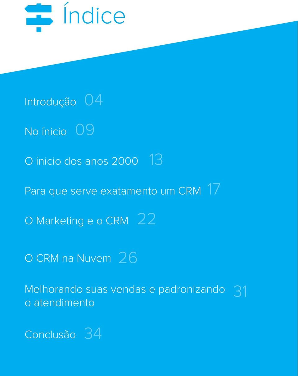 Marketing e o CRM 13 22 17 O CRM na Nuvem 26
