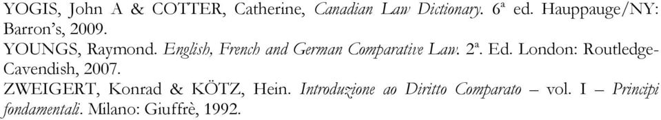 English, French and German Comparative Law. 2ª. Ed.