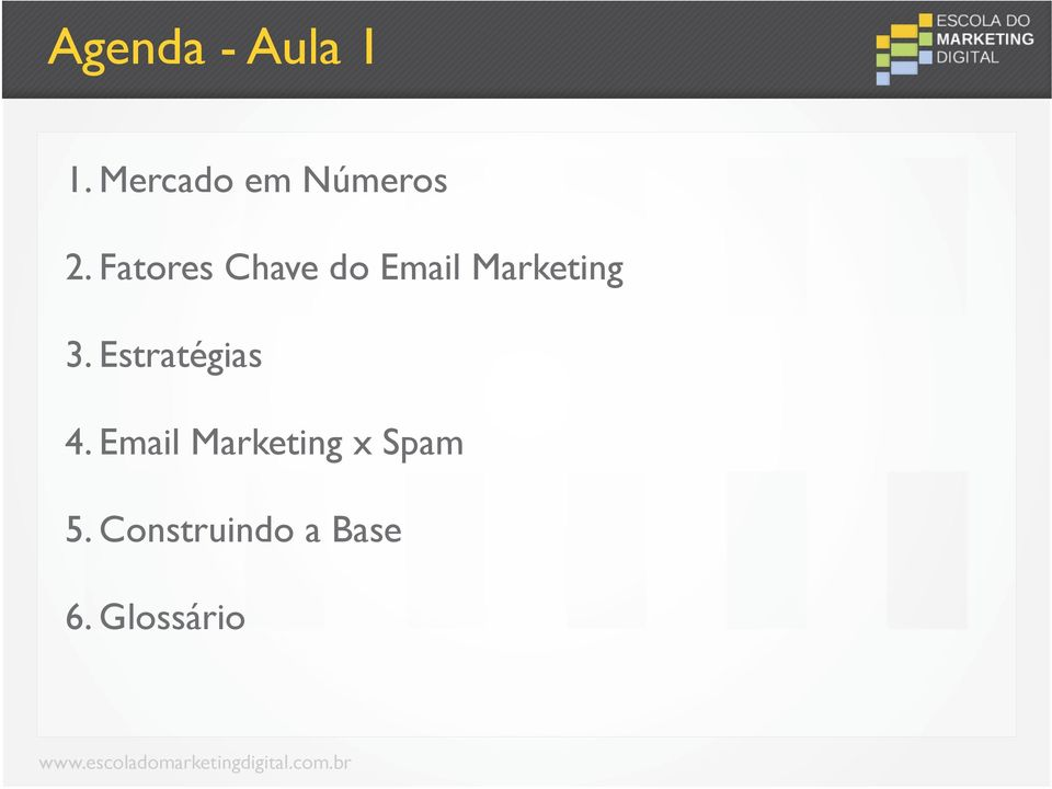 Fatores Chave do Email Marketing 3.