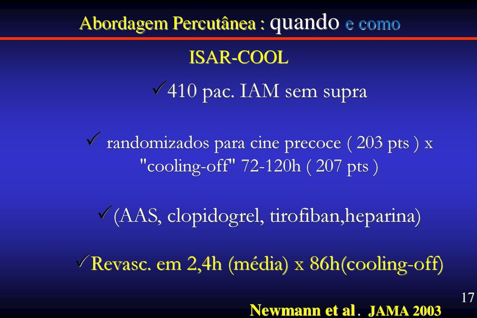 """cooling-off"" 72-120h ( 207 pts ) (AAS, clopidogrel,"
