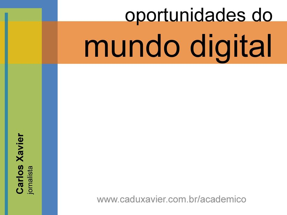 oportunidades do