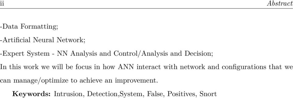 ANN interact with network and configurations that we can manage/optimize to