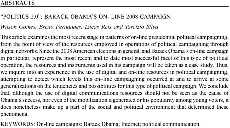 campaigning, from the point of view of the resources employed in operations of political campaigning through digital networks.