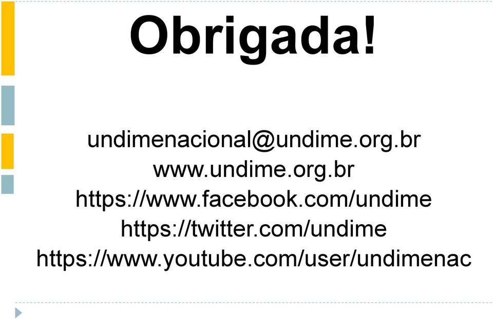 facebook.com/undime https://twitter.