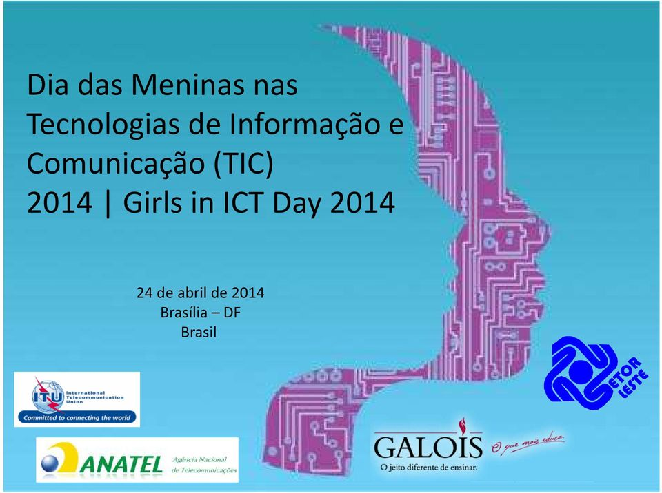 (TIC) 2014 Girls in ICT Day 2014