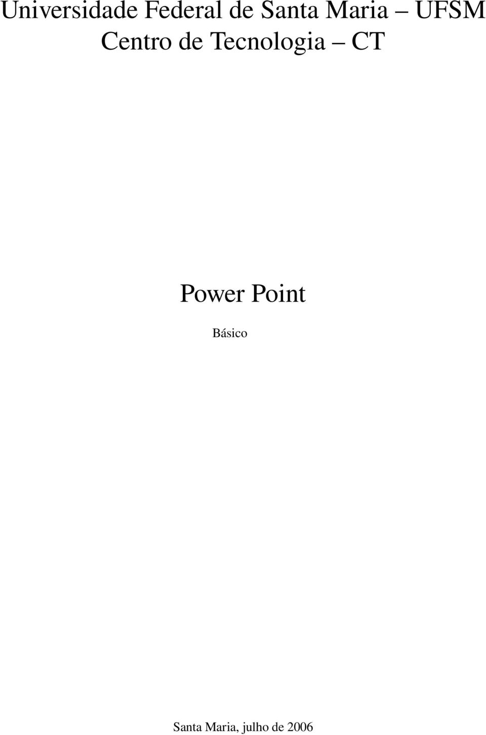 Tecnologia CT Power Point