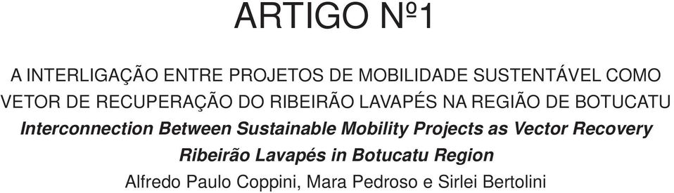 Interconnection Between Sustainable Mobility Projects as Vector Recovery