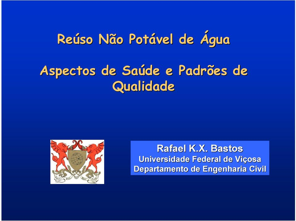 X. Bastos Universidade Federal de