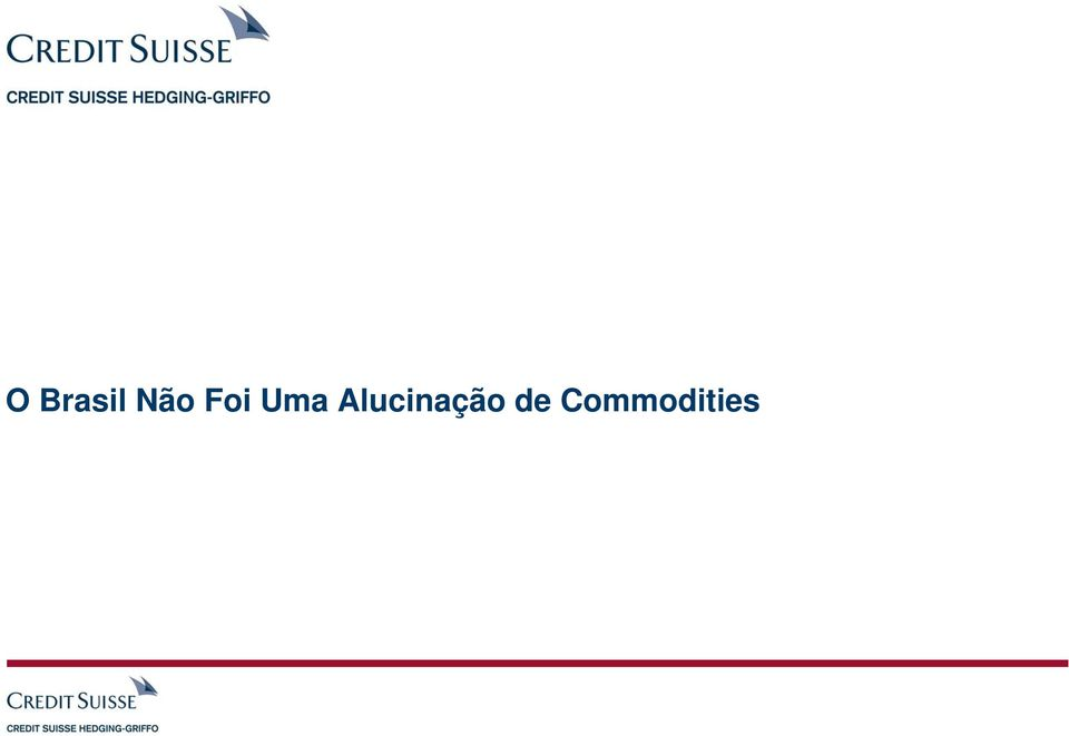 de Commodities