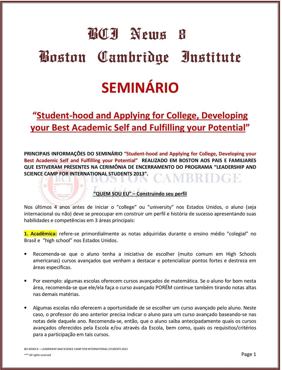 DO PROGRAMA LEADERSHIP AND SCIENCE CAMP FOR INTERNATIONAL STUDENTS 2013.