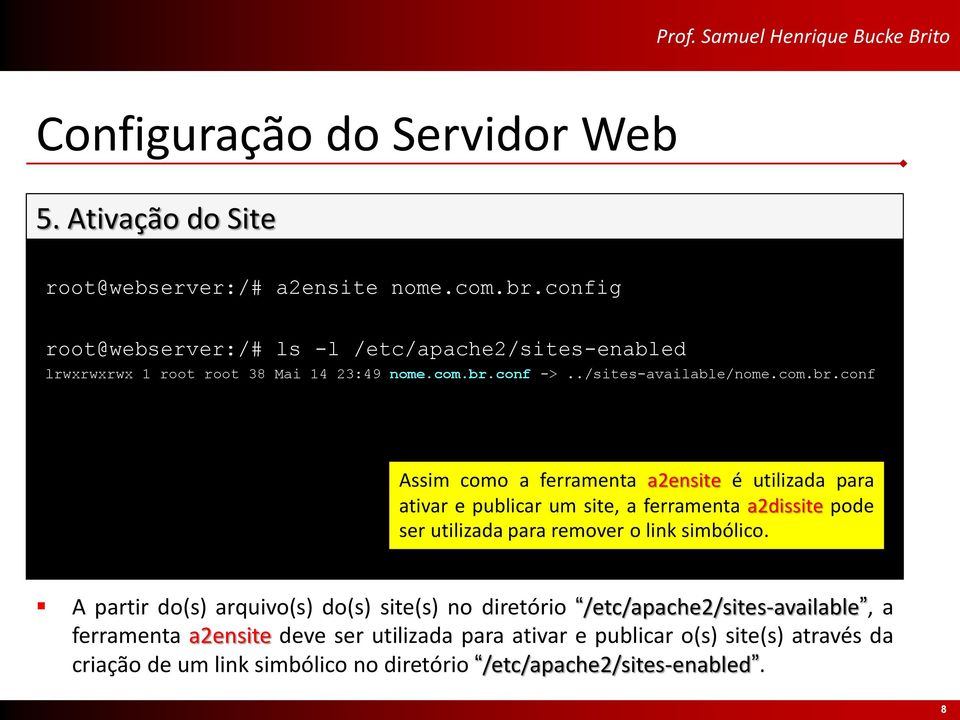 conf ->../sites-available/nome.com.br.