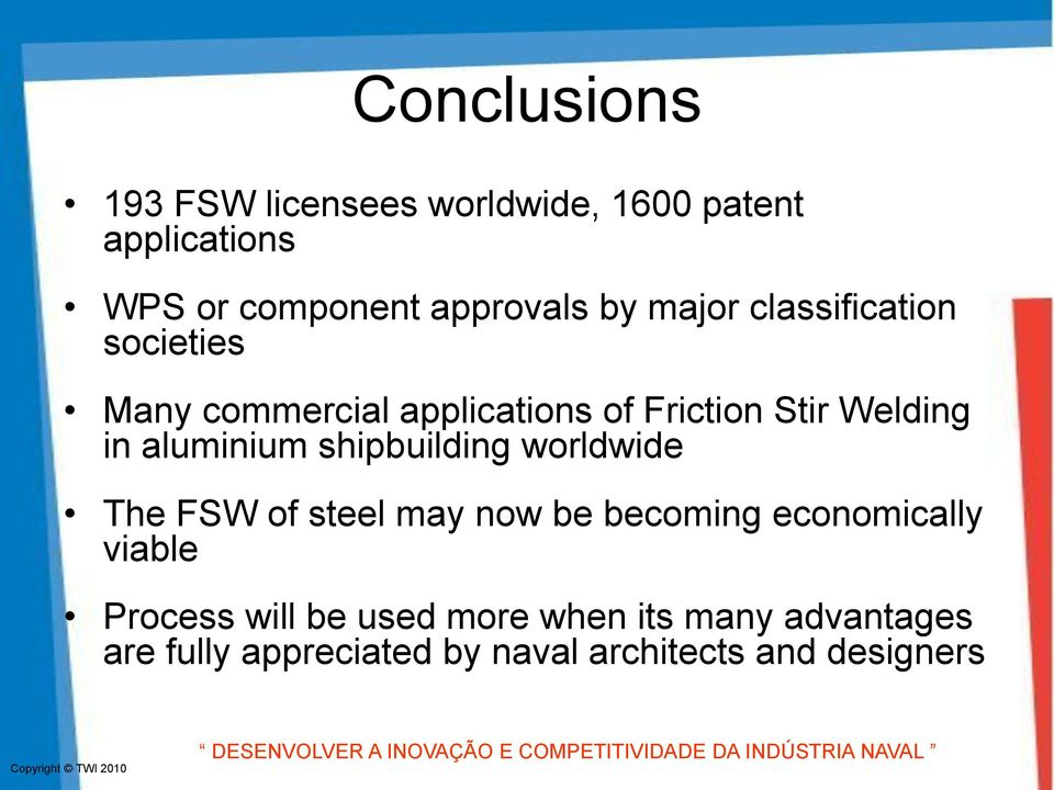 aluminium shipbuilding worldwide The FSW of steel may now be becoming economically viable