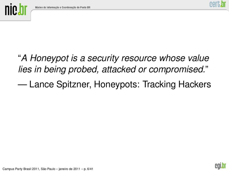 Lance Spitzner, Honeypots: Tracking Hackers