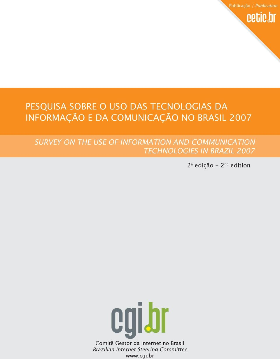 INFORMATION AND COMMUNICATION TECHNOLOGIES IN BRAZIL 2007 2 a edição - 2