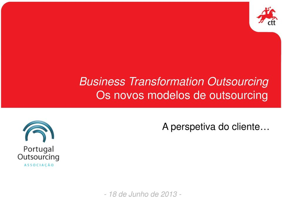 de outsourcing A perspetiva