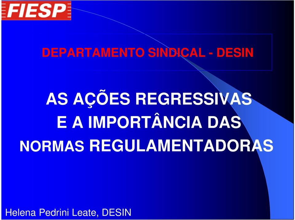 REGRESSIVAS E A