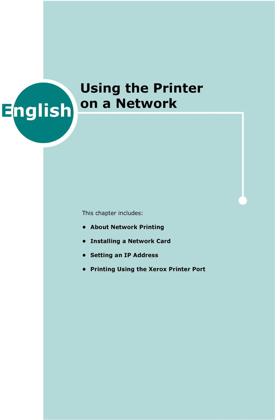Printing Installing a Network Card Setting