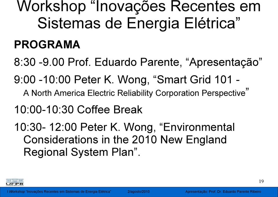 Wong, Smart Grid 101 - A North America Electric Reliability Corporation Perspective