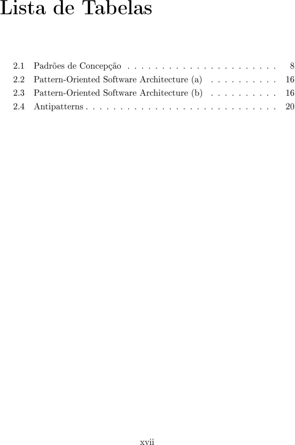 3 Pattern-Oriented Software Architecture (b).......... 16 2.