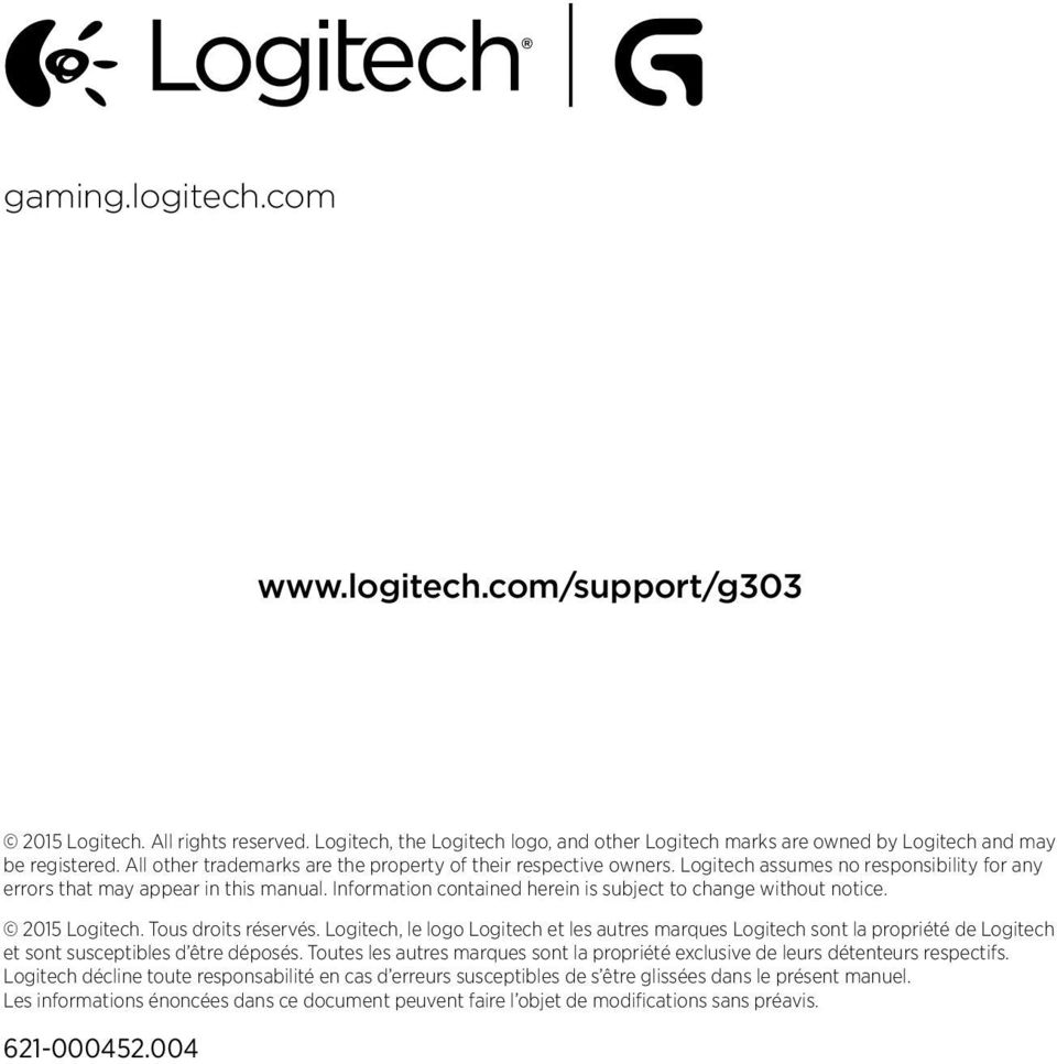 Information contained herein is subject to change without notice. 2015 Logitech. Tous droits réservés.