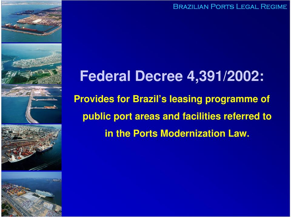 programme of public port areas and