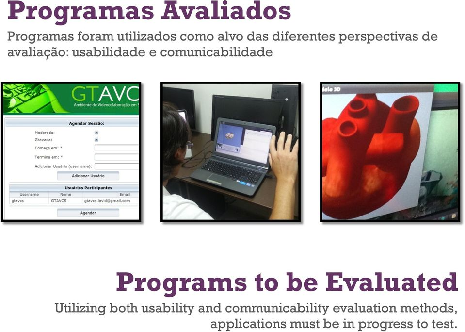 comunicabilidade Programs to be Evaluated Utilizing both