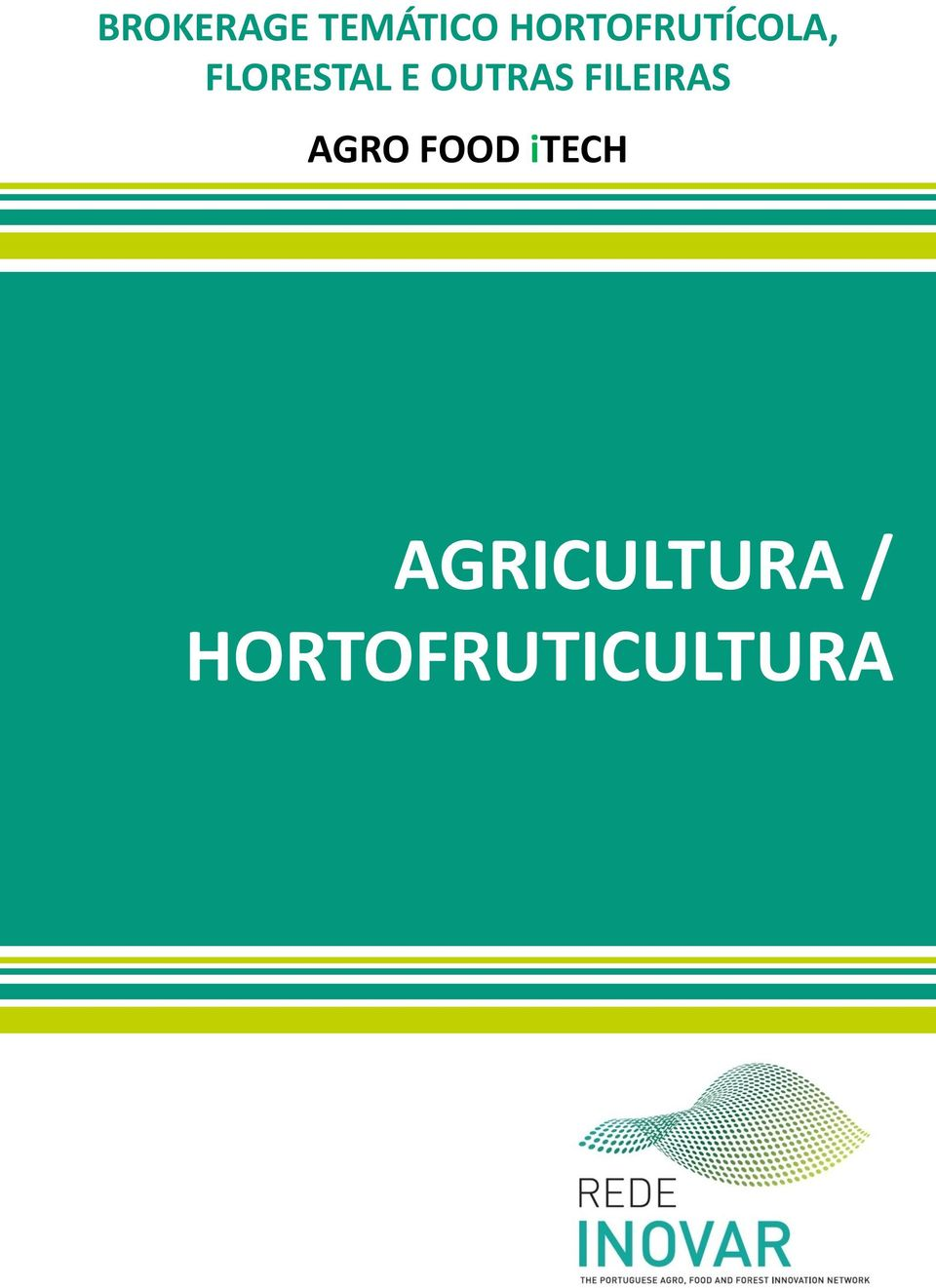 OUTRAS FILEIRAS AGRO FOOD