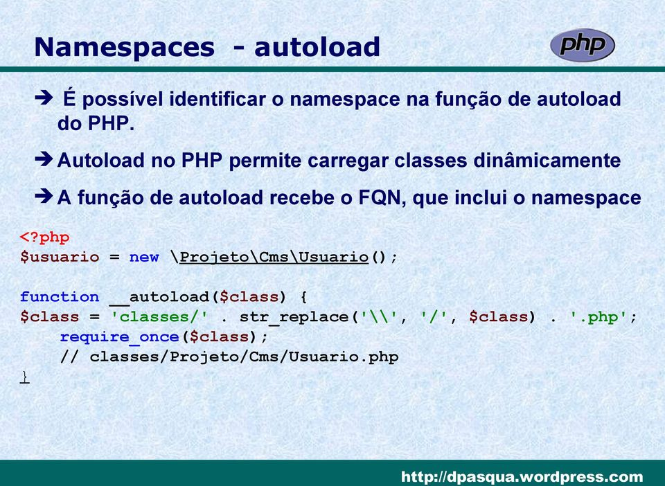 inclui o namespace <?