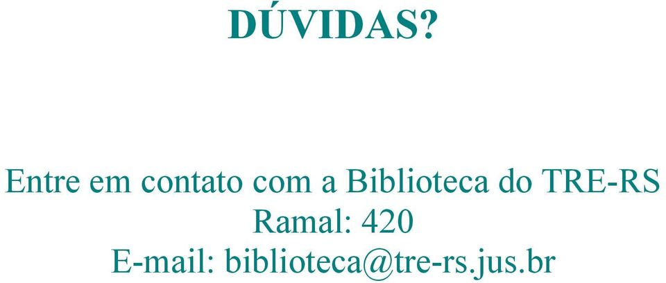 Biblioteca do TRE-RS
