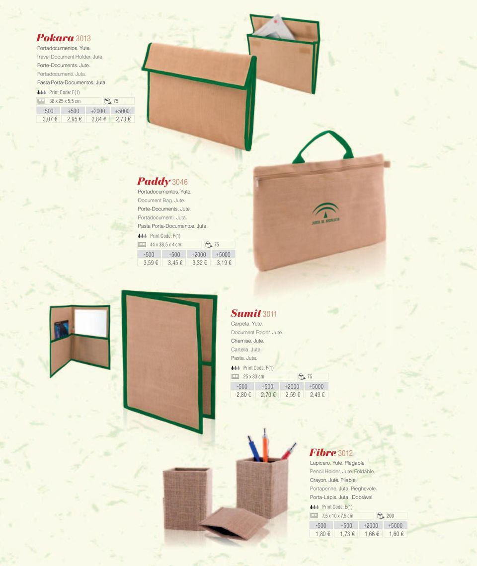 Juta. 44 x 38,5 x 4 cm 75 3,59 3,45 3,32 3, Sumit 3011 Carpeta. Yute. Document Folder. Jute. Chemise. Jute. Cartella. Juta.