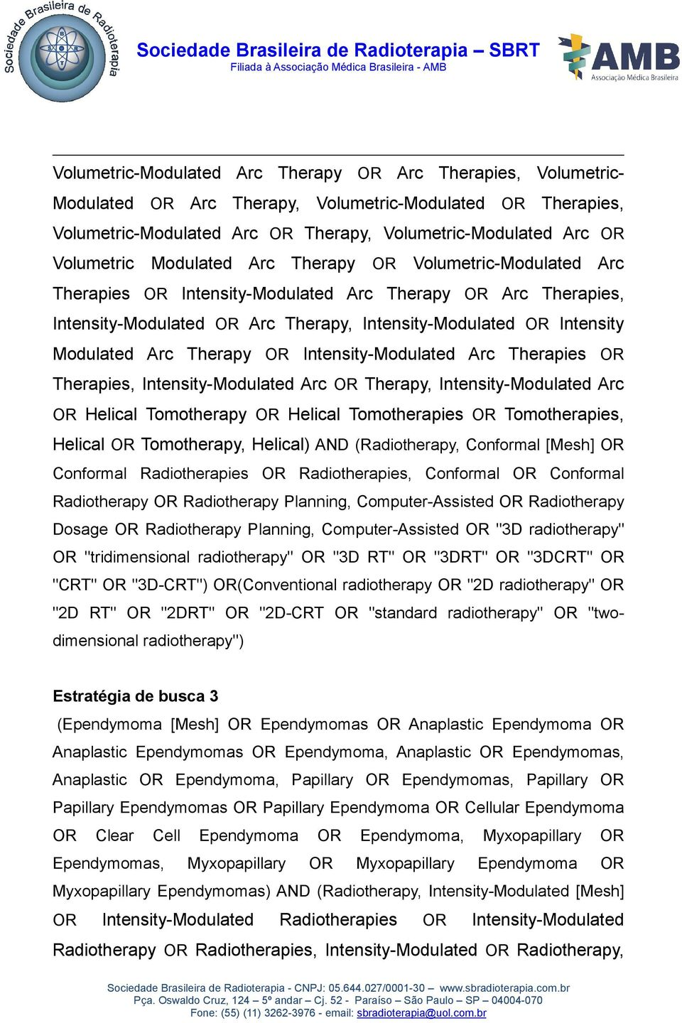 Therapy OR Intensity-Modulated Arc Therapies OR Therapies, Intensity-Modulated Arc OR Therapy, Intensity-Modulated Arc OR Helical Tomotherapy OR Helical Tomotherapies OR Tomotherapies, Helical OR