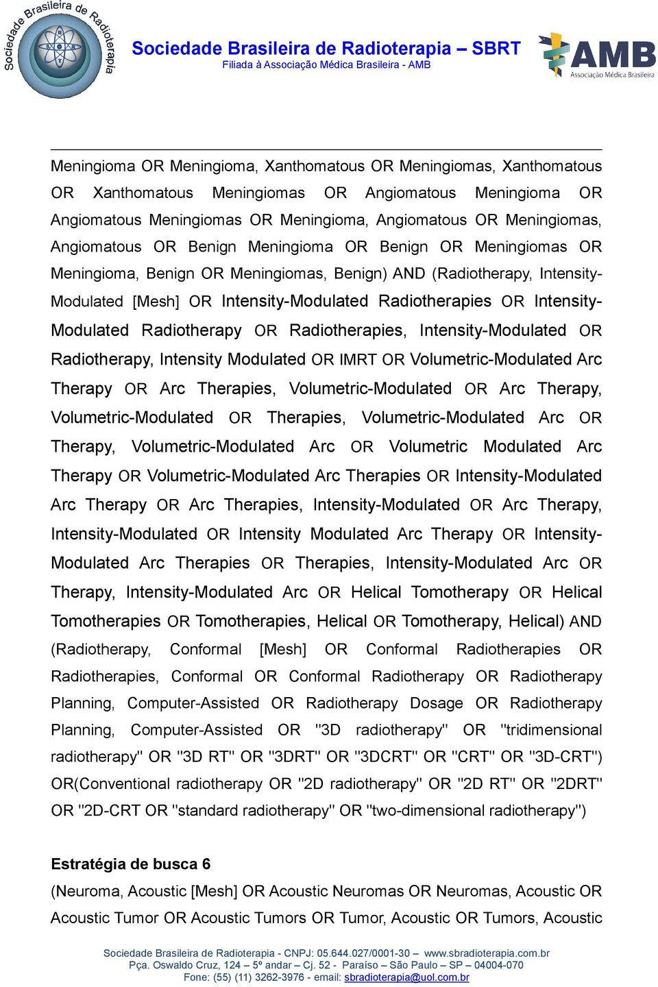 Intensity- Modulated Radiotherapy OR Radiotherapies, Intensity-Modulated OR Radiotherapy, Intensity Modulated OR IMRT OR Volumetric-Modulated Arc Therapy OR Arc Therapies, Volumetric-Modulated OR Arc