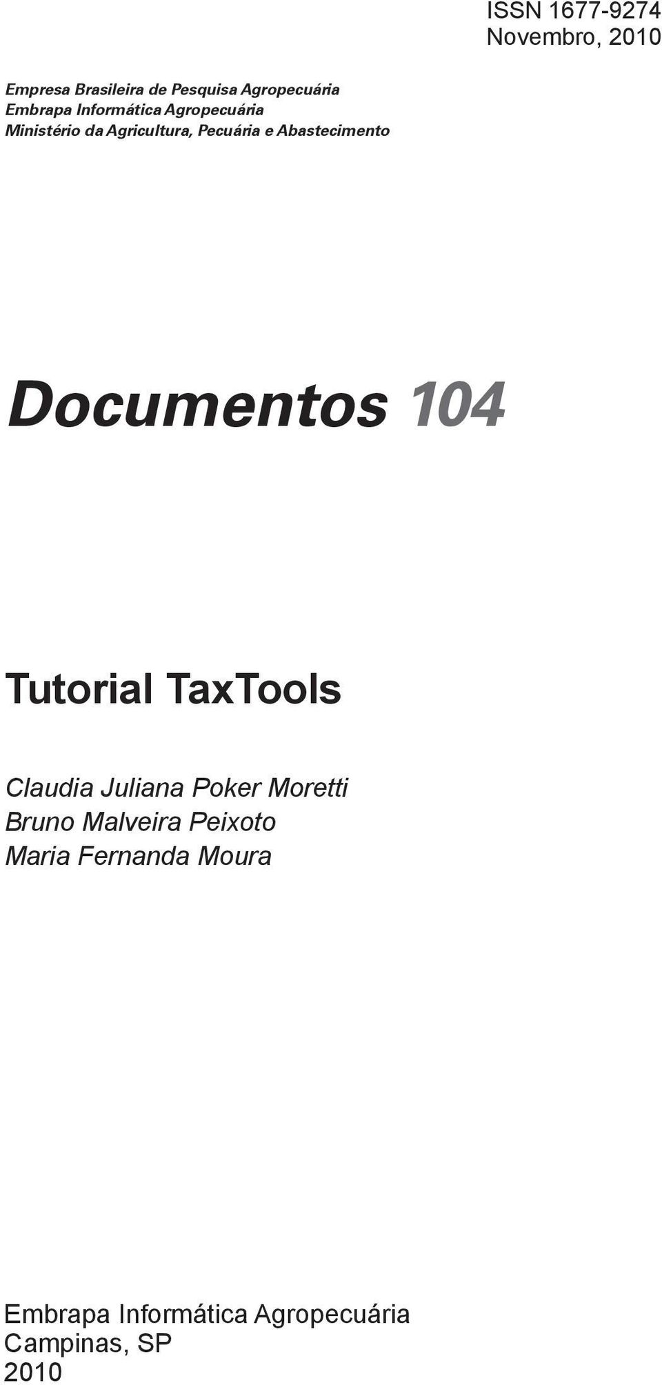 Abastecimento Documentos 104 Tutorial TaxTools Claudia Juliana Poker Moretti